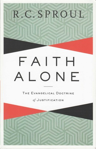 Faith alone : the evangelical doctrine of justification / John Piper.