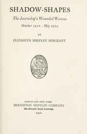 an analysis of shadow shapes by elizabeth shepley sergeant Shadow shapes by elizabeth shepley sergeant  see book reviews for 1926 for mumford's review of the annual of that year  can our cities survive an abc of.