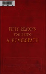 Fifty Reasons for Being a Homœopath