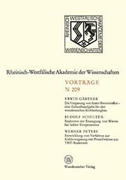 Die Vergasung von festen Brennstoffen - eine Zukunftsaufgabe für den westdeutschen Kohlenbergbau. Reaktoren zur Erzeugung von Wärme bei hohen ... Akademie der Wissenschaften )