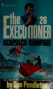 Acapulco Rampage (The Executioner #26)