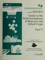 Guide to the wild germplasm of Brassica and allied crops