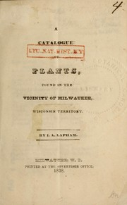 A catalogue of plants found in the vicinity of Milwaukee, Wisconsin Territory