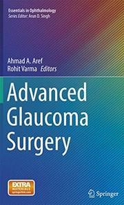 Advanced Glaucoma Surgery