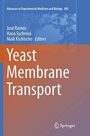 Yeast Membrane Transport