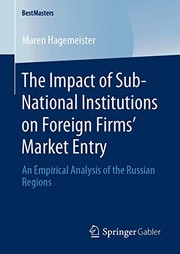 The Impact of Sub-National Institutions on Foreign Firms´ Market Entry