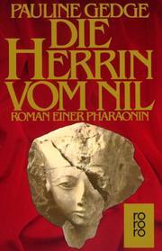 Die Herrin vom Nil. Roman einer Pharaonin.