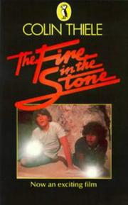 Fire in the Stone by Colin Thiele