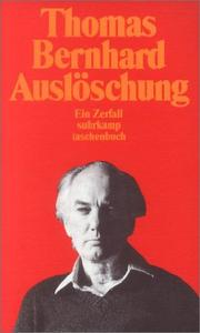 Auslschung by Thomas Bernhard