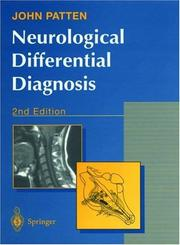 Neurological differential diagnosis by John Patten