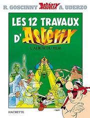 Astérix - Les douze travaux dAstérix