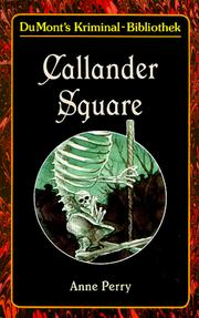 Callander Square by Anne Perry, Anne Perry