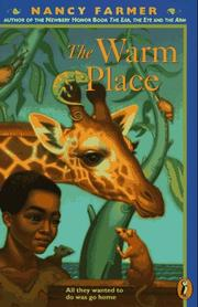 The Warm Place by Nancy Farmer