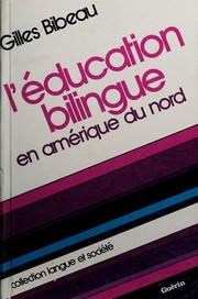 L éducation bilingue en Amérique du Nord