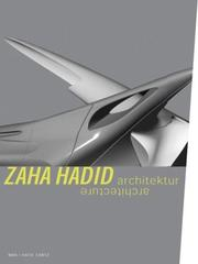 Zaha Hadid by Zaha Hadid