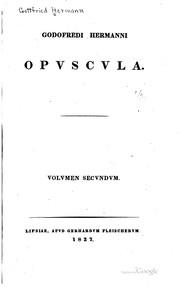 Godofredi Hermanni Opuscula