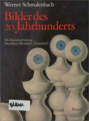 Bilder des 20. Jahrhunderts by Werner Schmalenbach