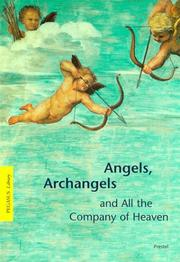 Angels, archangels, and all the company of heaven by Gottfried Knapp