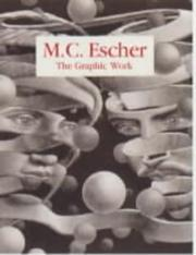 Cover of: The graphic work by M. C. Escher