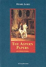 Cover of: The Aspern Papers and Other Stories (Konemann Classics) by Henry James, Jr.