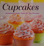 Cupcakes sensational sweet treats for any occasion