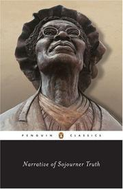 Narrative of Sojourner Truth by Olive Gilbert, Sojourner Truth