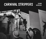 Carnival strippers by Susan Meiselas