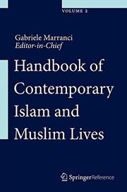 Handbook of Contemporary Islam and Muslim Lives