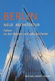Berlin Architektur 2000 by Michael Imhof
