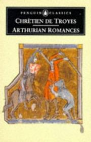 Arthurian romances by Chrtien de Troyes