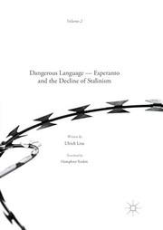 Dangerous Language ― Esperanto and the Decline of Stalinism