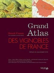 Grand atlas des vignobles de France