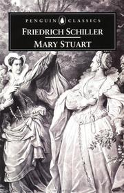 Cover of: Mary Stuart by Friedrich Schiller