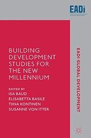 Building Development Studies for the New Millennium
