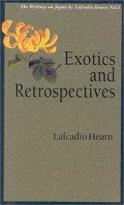 Exotics and Retrospectives (Writings on Japan by Lafcadio Hearn)