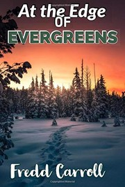 At the Edge of Evergreens