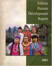 Sikkim human development report, 2001 by Mahendra P. Lama