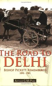 The Road to Delhi by Arthur G. McPhee