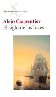 El siglo de las luces by Alejo Carpentier