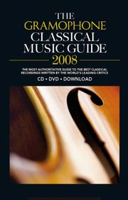 Gramophone Classical Music Guide2008