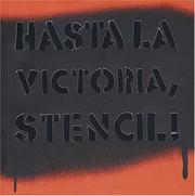 Hasta La Victoria, Stencil! (Coleccion Registro Grafico)