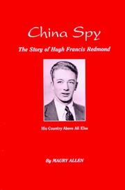 China Spy, the story of Hugh Francis Redmond