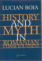 History and Myth in Romanian Consciousness PDF