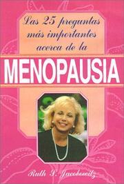 Las 25 Preguntas Mas Importantes Acerca De LA Menopausia/the 25 Most Important Questions About Menopause PDF