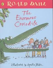 Cover of: Enormous Crocodile, the by Roald Dahl