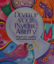 Develop Your Psychic Ability