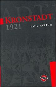 Kronstadt, 1921 by Paul Avrich