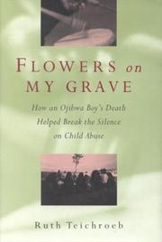 Flowers on My Grave by Ruth Teichroeb