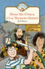 Stone the Crows, It's a Vacuum Cleaner (Jets) by Bob Wilson