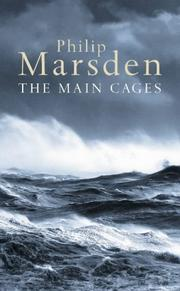 The Main Cages by Marsden, Philip